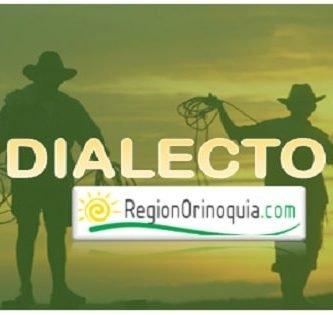 Características del dialecto de la Región Orinoquia