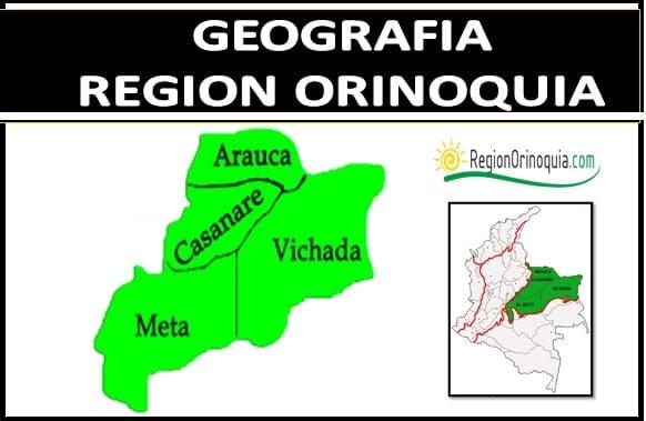 Caracteristicas geograficas de la region Orinoquia
